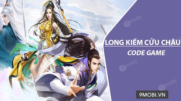Tổng hợp giftcode game Long Kiếm Cửu Châu Code-game-long-kiem-cuu-chau