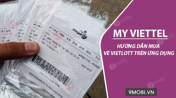 Cách mua vé Vietlott bằng ứng dụng My Viettel