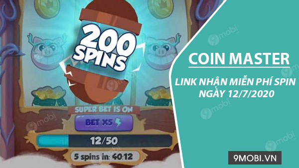 link chay spin coin master free ngay 12 7 2020