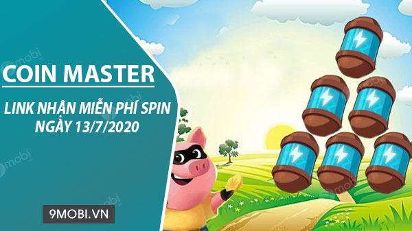 link collect spin coin master free ngay 13 7 2020