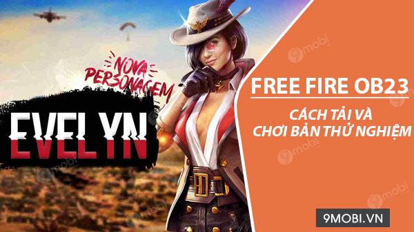 cach tai va choi ban thu nghiem free fire ob23