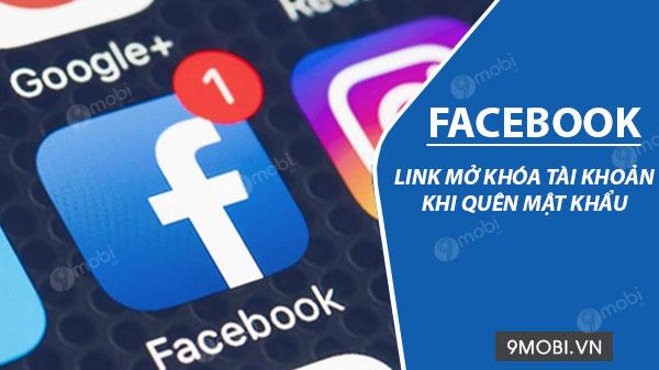 link mo khoa facebook khi quen password