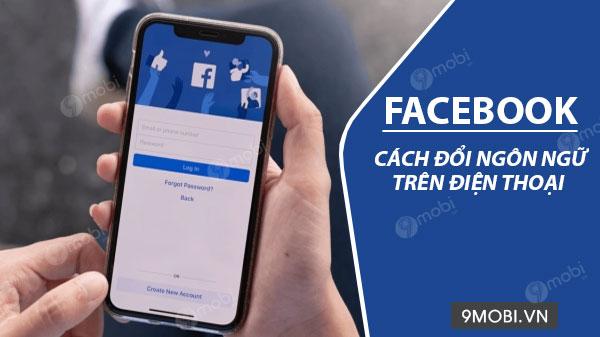 cach thay doi ngon ngu tren facebook
