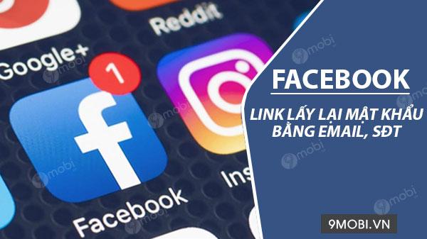 link lay mat khau facebook bang dia chi email hoac so dien thoai