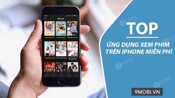 top app xem phim tren iphone mien phi