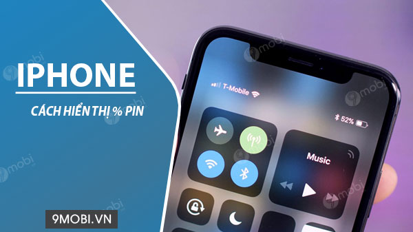 cach hien thi % pin iphone
