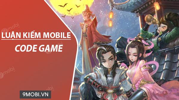 code game luan kiem mobile