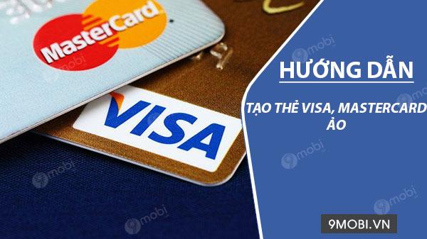 cach tao the visa master card ao mien phi