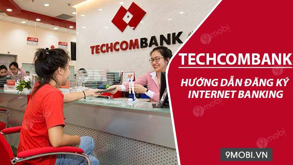 cach dang ky internet banking ngan hang techcombank tren dien thoai