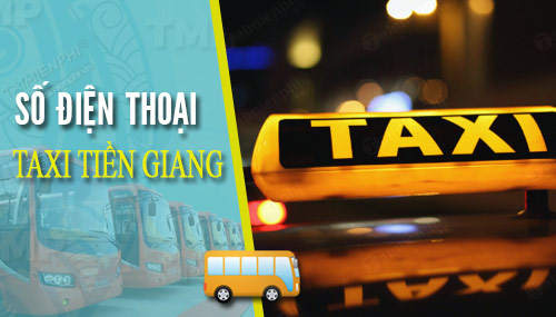 sdt taxi tien giang