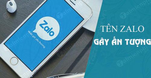 nhung cai ten zalo gay an tuong