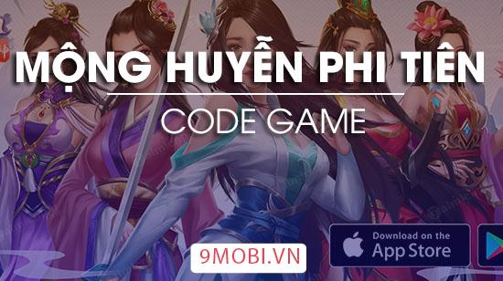 code game mong huyen phi tien