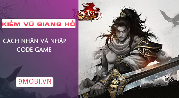 code game kiem vu giang ho 3d
