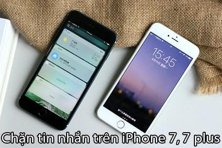 Cách chặn tin nhắn trên iPhone 7, 7 plus