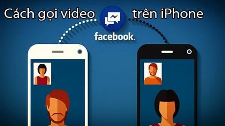 cach goi video facebook messenger tren iPhone