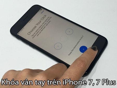Khóa vân tay trên iPhone 7, 7 Plus như thế nào
