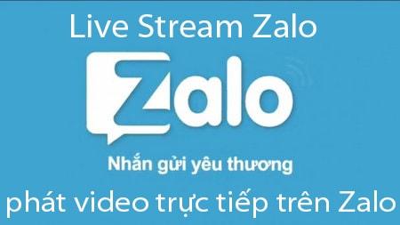 live stream zalo