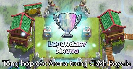 tong hop cac arena trong clash royale