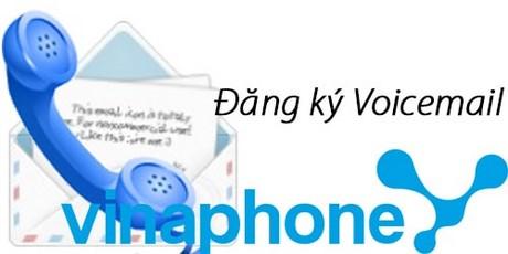 dang ky voicemail vinaphone