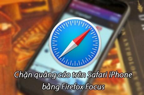 chan quang cao tren safari iphone bang firefox focus