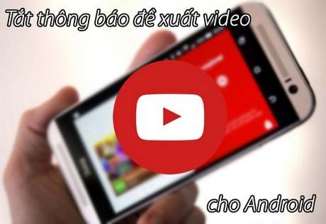 tat thong bao de xuat video tren youtube