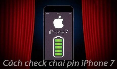 cach check chai pin iphone 7