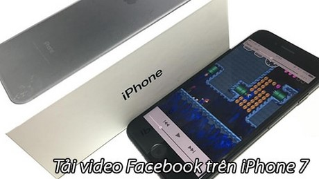 tai video facebook tren iPhone 7