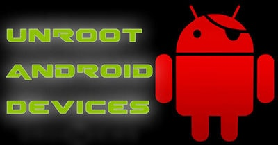 Remove Root android, gỡ bỏ root android, xóa root android
