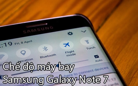 che do may bay tren Samsung Galaxy Note 7