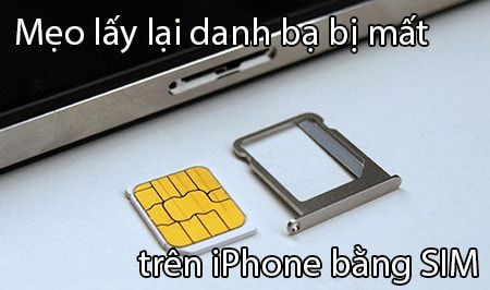 lay lai danh ba bi mat tren iPhone bang Sim