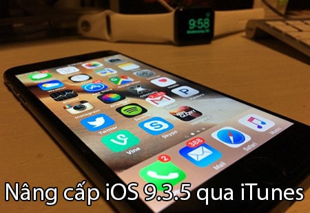 nang cap ios 9.3.5 qua iTunes