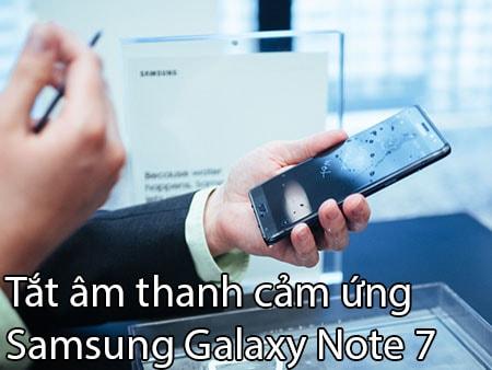 tat am cam ung tren Samsung Note 7