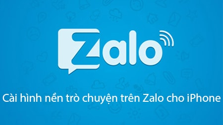 cai hinh nen tro chuyen tren Zalo cho iPhone