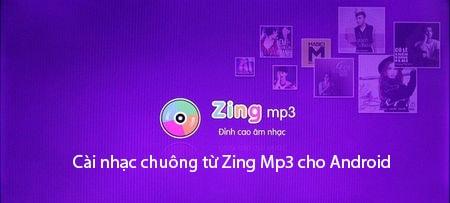 cai nhac chuong tu zing mp3 cho android