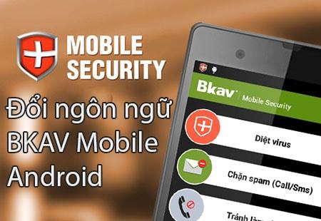 doi ngon ngu bkav mobile cho android