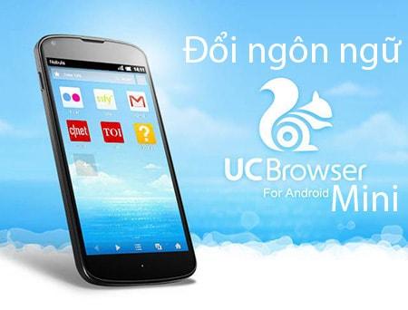 Đổi ngôn ngữ UC Browser Mini cho Android