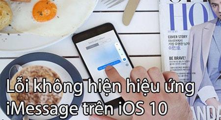 loi khong hien hieu ung imessage tren iOS 10