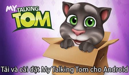 tai va cai dat My Talking Tom cho Android