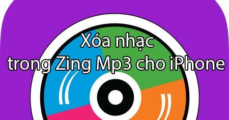 Xoa nhac trong Zing Mp3 cho iPhone