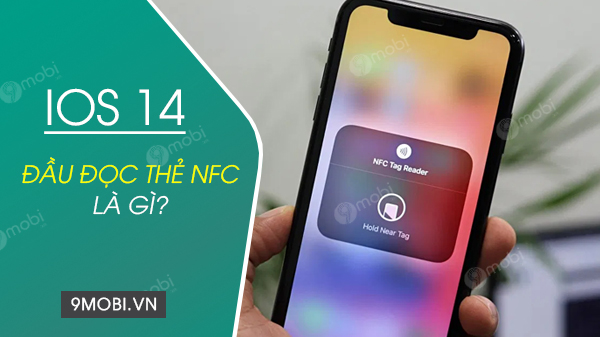 dau doc the nfc tren ios 14 la gi