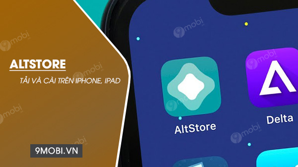 tai va cai altstore tren iphone, ipad