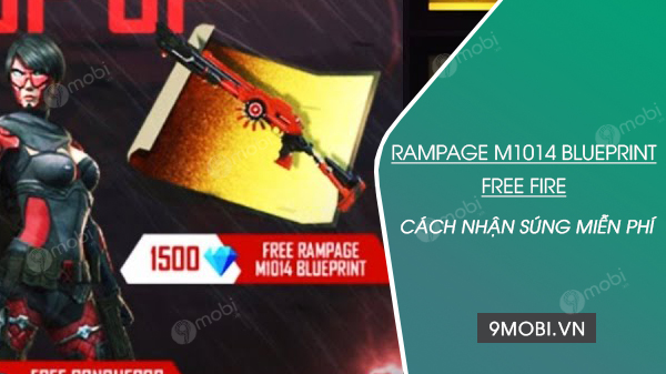 cach nhan mien phi rampage m1014 blueprint free fire
