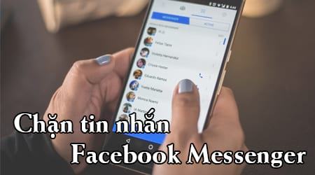cach chan tin nhan facebook messenger