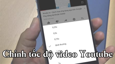 chinh toc do video youtube nhanh cham tren iphone
