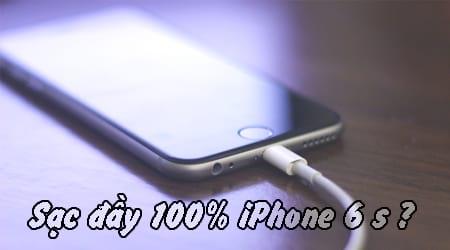 iphone 6 sac day 100 trong bao lau