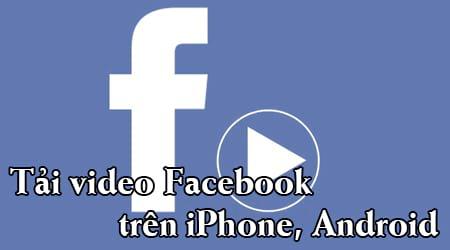 tai video facebook tren dien thoai