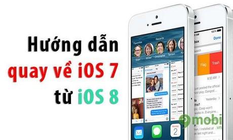 huong dan ha firmware tu ios 8 xuong ios 7 tren iphone 5s, 5, 4s
