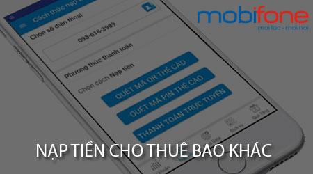 nap tien cho thue bao khac cua mobifone
