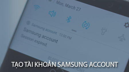 tao tai khoan Samsung