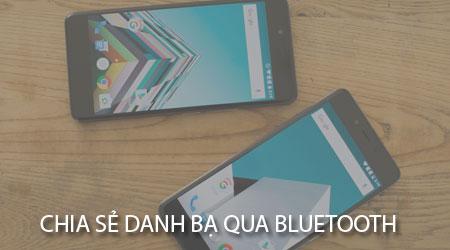 chia se danh ba qua Bluetooth